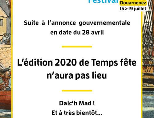 Temps fête 2020 n'aura pas lieu